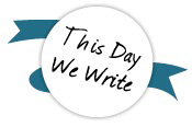 this day we write!